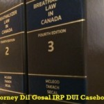 Best-DUI-IRP-CaseBooks-Dil-Gosal-Surrey-Vancouver-Lawyer-300x200